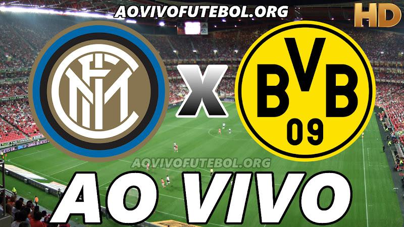 Inter de Milão x Borussia Dortmund Ao Vivo HDTV