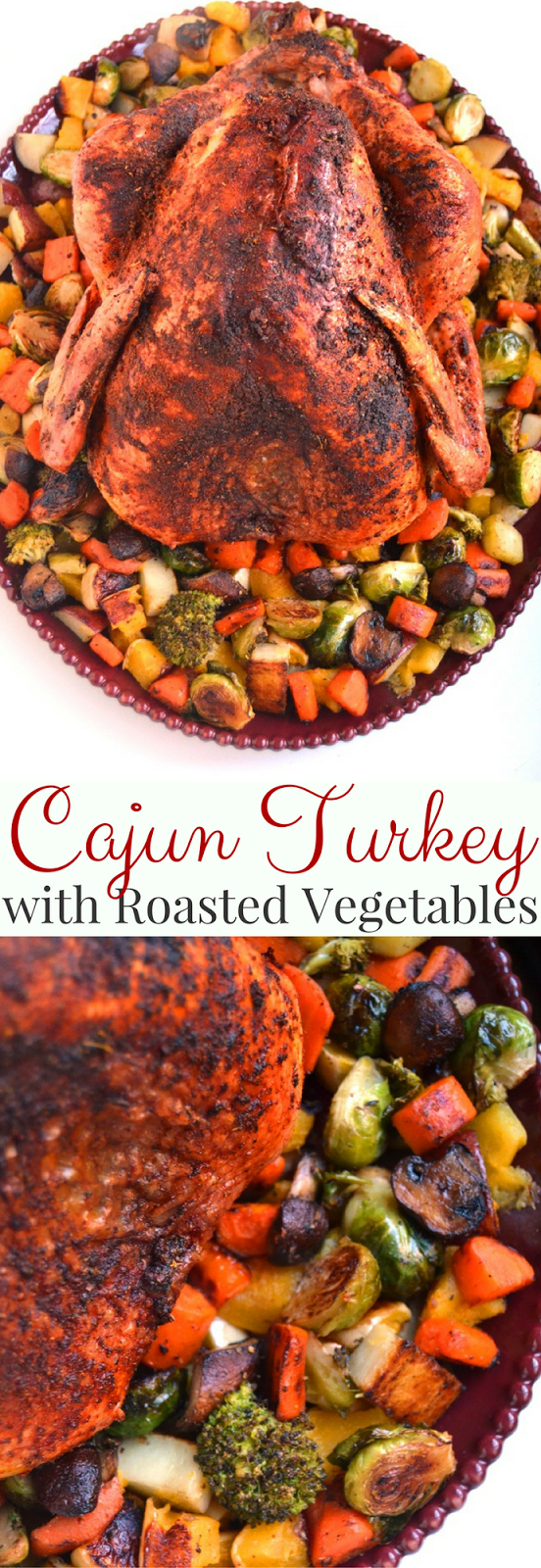 Cajun Turkey with Roasted Vegetables features a dry-rubbed, slow cooked cajun turkey along with roasted butternut squash, Brussels sprouts, carrots, broccoli and red potatoes! www.nutritionistreviews.com