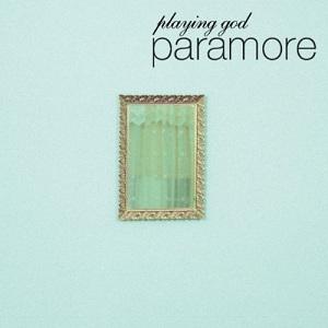Paramore - Playing God