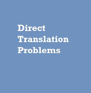 Direct Translation Problems