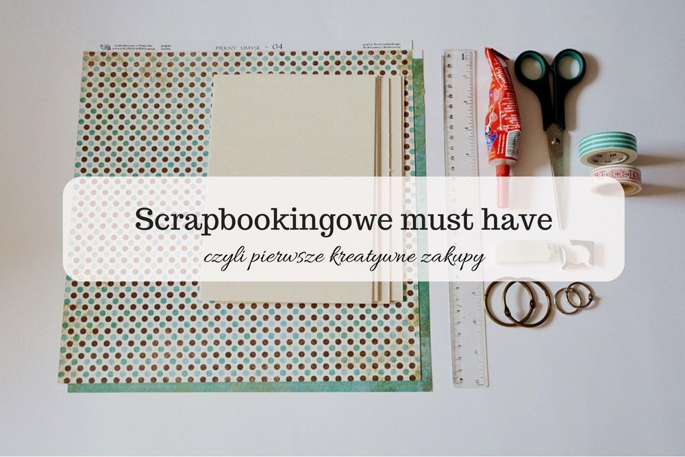 scrapbooking, co kupić żeby zrobić album, co trzeba do albumu, scrapbooking jak zacząć, scrapbooking co kupić, co kupić aby zrobić kartkę, scrapbooking co na początek, scrapbooking jak zacząć