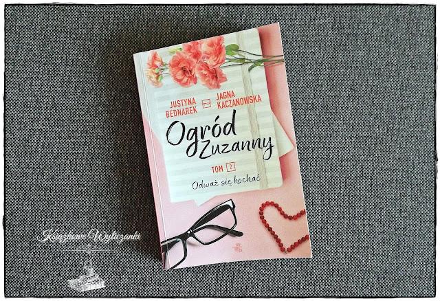 """PRZEDPREMIEROWO """"Ogród Zuzanny t. 2"""" Justyna Bednarek, Jagna Kaczanowska"""