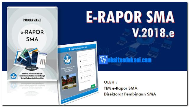 Aplikasi e-Rapor SMA Versi 2018.e Beserta Panduan