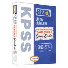 Yediiklim KPSS Eğitim Bilimleri Konularına Göre Düzenlenmiş Tamamı Çözümlü Çıkmış Sorular Kitabı (2017)