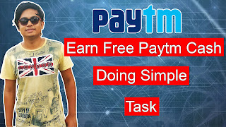 Earn Free unlimited Free Paytm Cash 2018 Latest Trick To Earn Free Paytm Cash online