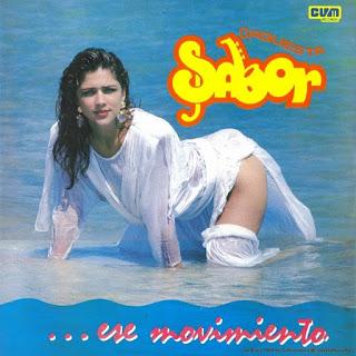 ...ESE MOVIMIENTO - ORQUESTA SABOR (1989)