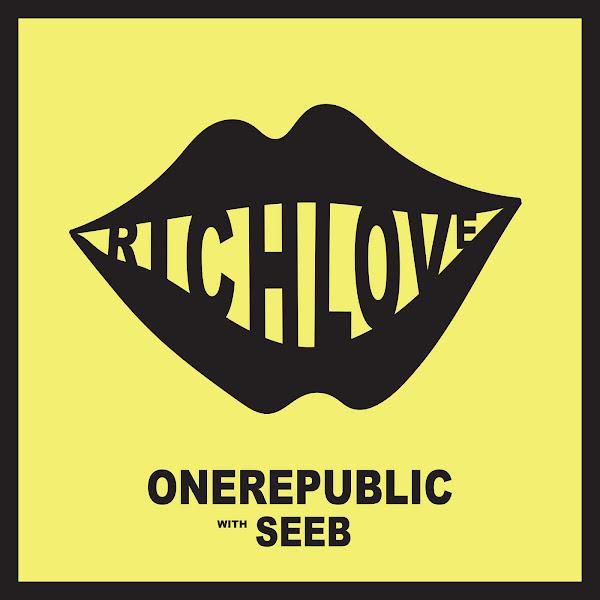 OneRepublic & Seeb - Rich Love - Single Cover