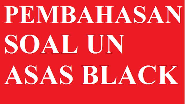 Pembahasan soal asas Black