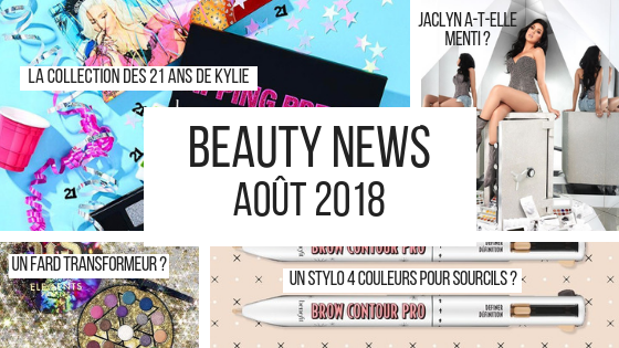 beauty news août 2018