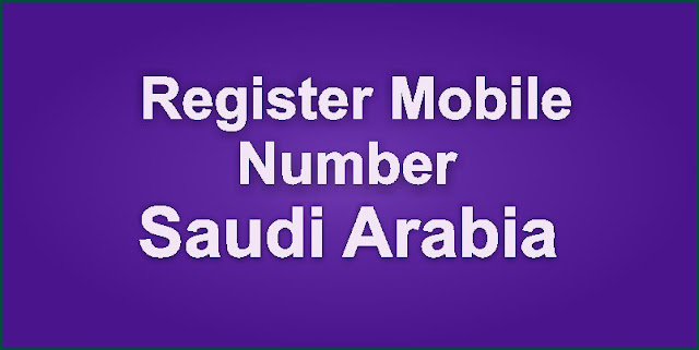Mobile Number registration KSA