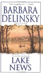 Just Finished... Lake News by Barbara Delinsky