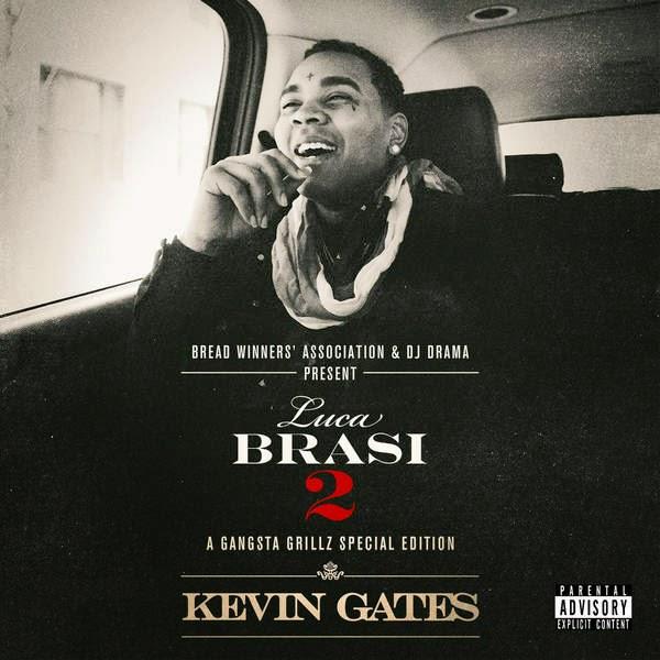Kevin Gates - Luca Brasi 2: A Gangsta Grillz Special Edition Cover