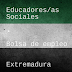 Bolsa de empleo para educadoras/es Sociales en Extremadura
