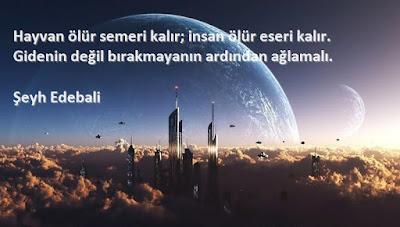 hayvan, semer, insan, eser, şeyh edebali, şehir, gökyüzü, ay, gezegenler, bulutlar, özlü sözler, anlamlı sözler, güzel sözler