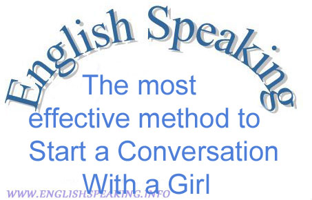 Conversation Tips: most effective method to Start a Conversation With a Girl