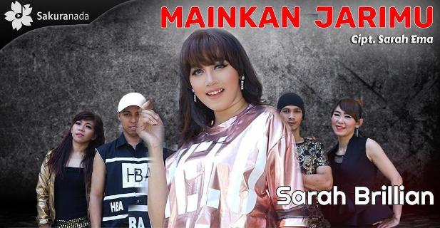 Sarah Brillian, Dangdut, Dangdut Remix, 2018, Download Lagu Sarah Brillian - Mainkan Jarimu Mp3 Dangdut Mix Terbaru Enak Buat Tik Tok