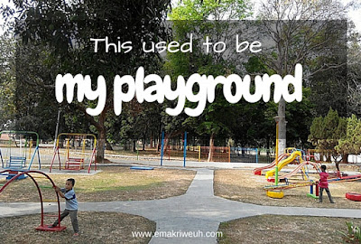this used to be my playground