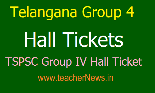 Telangana Group 4 Hall Tickets 2018 - Download TSPSC Group IV Hall Ticket 2018