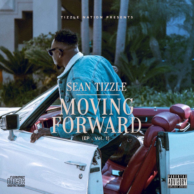 DOWNLOAD : Sean Tizzle – Moving Forward (EP) [Full Album] (All Songs/Tracks)