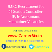 JMRC Recruitment for 45 Station Controller, JE, Jr Accountant, Maintainer Vacancies