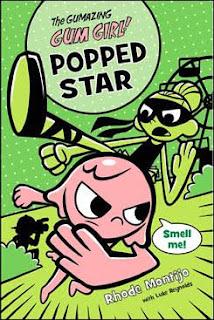 The Gumazing Gum Girl!, Popped Star