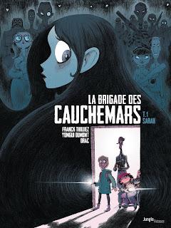 La Brigade des Cauchemars, T.1 de Franck Thuillez, Yomgui Dumont et Drac (éditions Jungle)