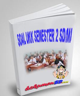 Soal-Soal UKK Semester 2 Kelas 5 SD/MI Tahun Pelajaran 2016/2017