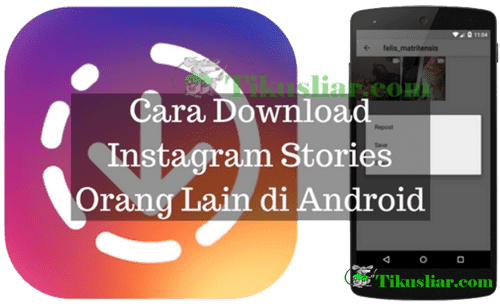 Cara Download Stories Instagram Orang Lain di Android