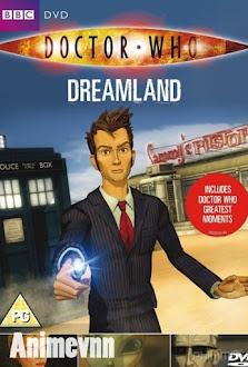 Bác Sĩ Vô Danh -Doctor Who Dreamland (2015) -  2015 Poster