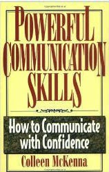 Powerful Communication Skills By Colleen McKenna
