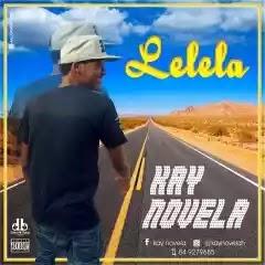 Kay Novela - Lelela [ 2019 ] BAIXAR MP3