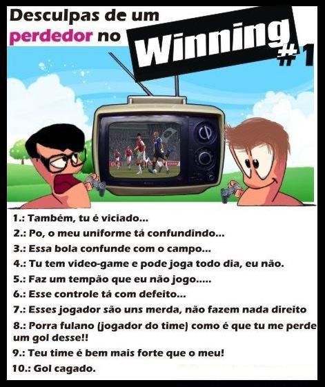 Desculpas para perdedores de Winning Eleven...