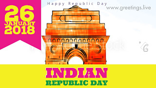 26 January 2018 Happy Indian Republic Day
