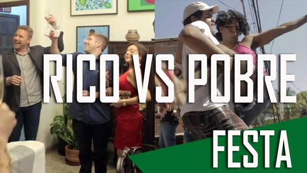 RICO VS. POBRE - FESTA