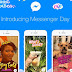 Comment fonctionne la Story Messenger Day ?