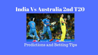 India Vs Australia 2nd T20 Predictions and Betting Tips