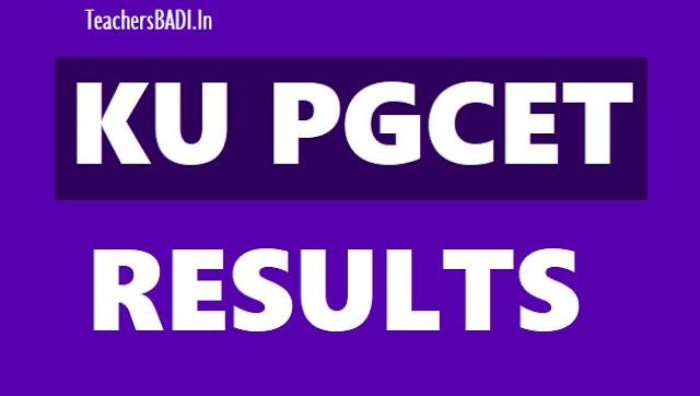 kucet 2019 results,kupgcet 2019 results,ku pgcet entrance tests 2019 results,ku pgcet 2019 results,ku pg admissions 2019,counseling dates