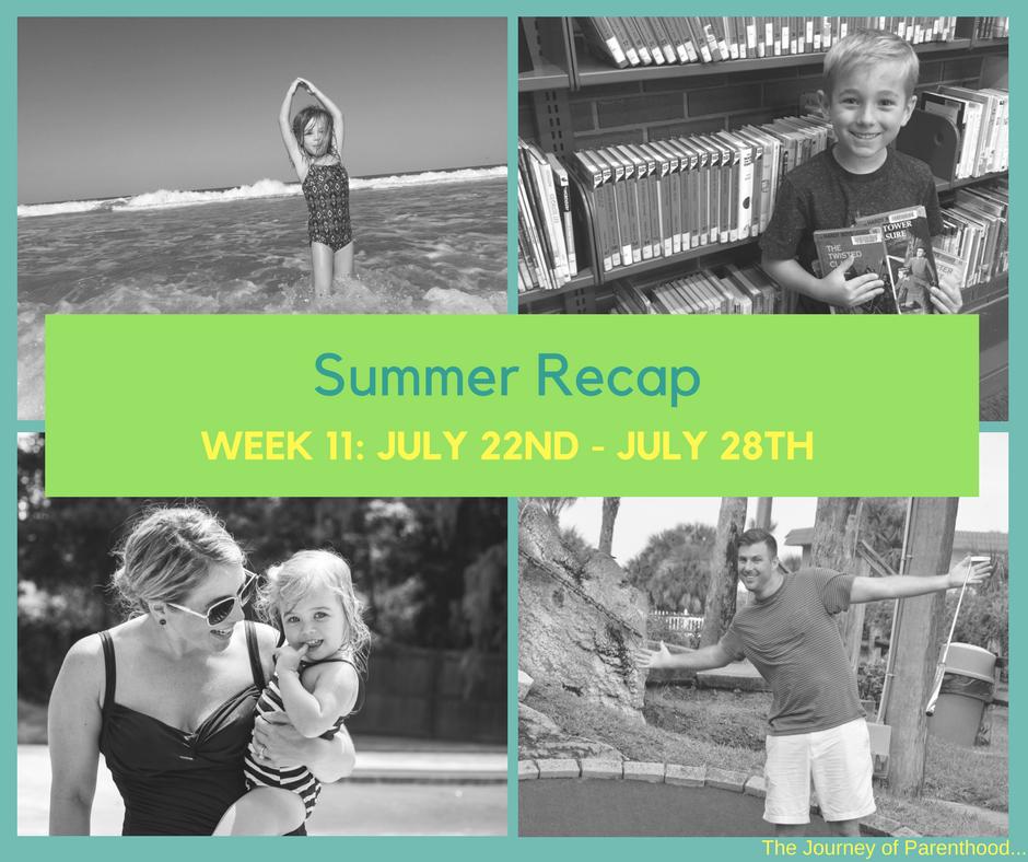Summer Recap: Week 11