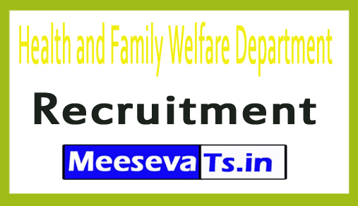Health and Family Welfare Department HFWD Recruitment