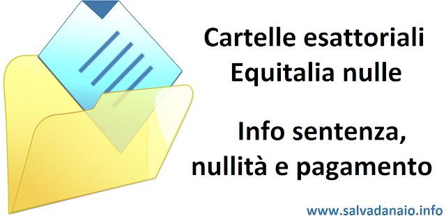 Cartelle esattoriali equitalia nulle: sentenza, nullità e pagamento