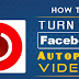 Turn Off Facebook Autoplay