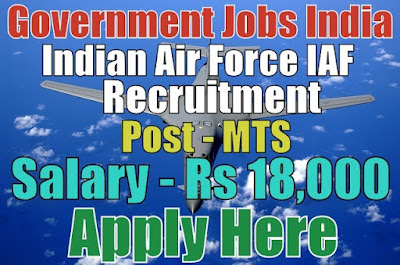 Indian Air Force IAF Recruitment 2018
