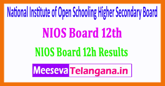 NIOS 12th Result 2018 National Institute of Open Schooling Higher Secondary Board 12th Class 2018 Results