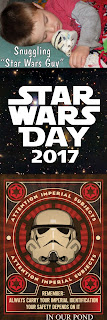 Star Wars Day 2017 from In Our Pond