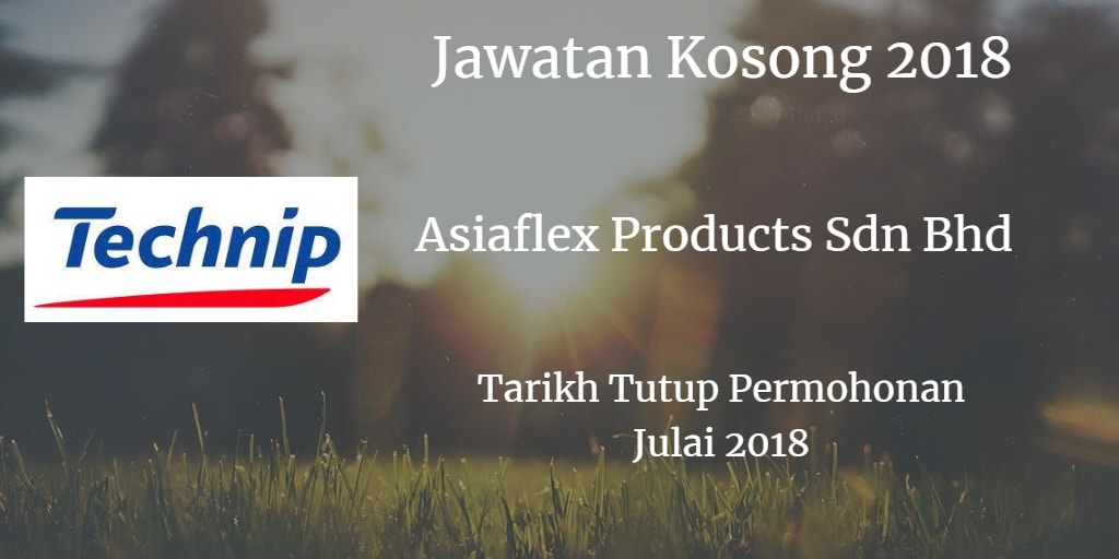 Jawatan Kosong ASIAFLEX PRODUCTS SDN BHD Julai 2018