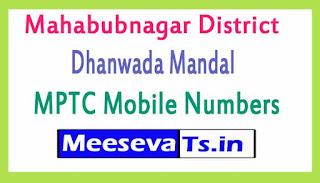 Dhanwada Mandal MPTC Mobile Numbers List Mahabubnagar District in Telangana State