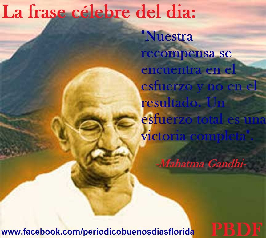 Pensamientos Y Mas La Frase Célebre Del Día Mahatma Gandhi