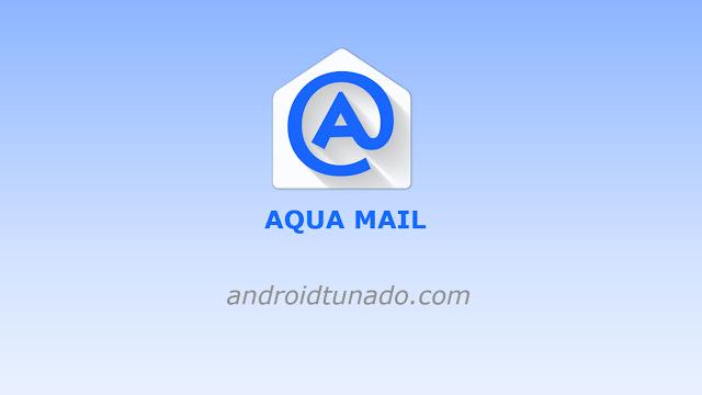 Aqua Mail PRO v1.17.0 APK