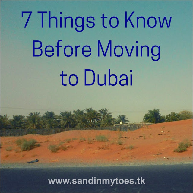 Some things you need to know before making your move to Dubai.