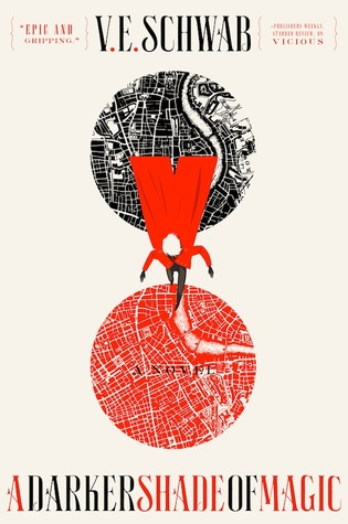 A Darker Shade of Magic by V.E. Schwab, InToriLex